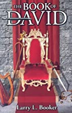 The Book of David by Larry L. Booker