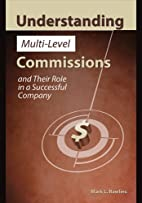Understanding Multi-Level Commissions and…