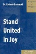 Stand United in Joy : An Exposition of…