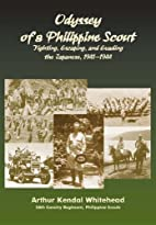 Odyssey of a Philippine scout by Arthur…