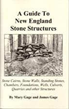 A Guide to New England Stone Structures:…