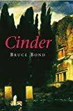 Bond, Bruce: Cinder