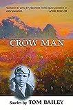 Bailey, Tom: Crow Man