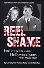 Reel Shame: Bad Movies and the Hollywood…