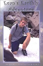 Evan's Earthly Adventure by Mark Holofcener