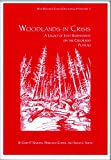 Nabhan, Gary Paul: Woodlands in Crisis: A Legacy of Lost Biodiversity on the Colorado Plateau (Biby Research Center Occasional Papers No. 2)