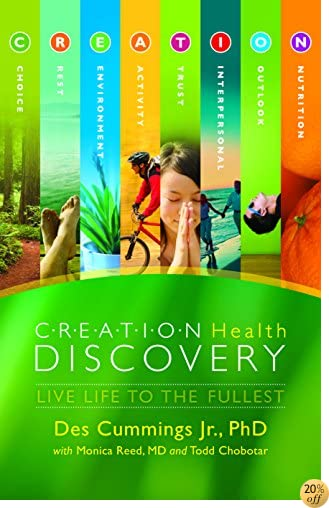 TCreation Health Discovery: Live Life to The Fullest (Florida Hospital Publishing)
