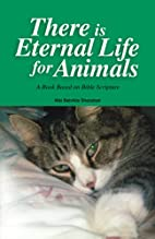 There is Eternal Life for Animals by Niki…