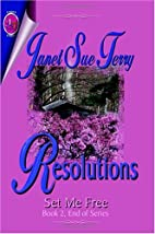 Resolutions by Janet Sue Terry