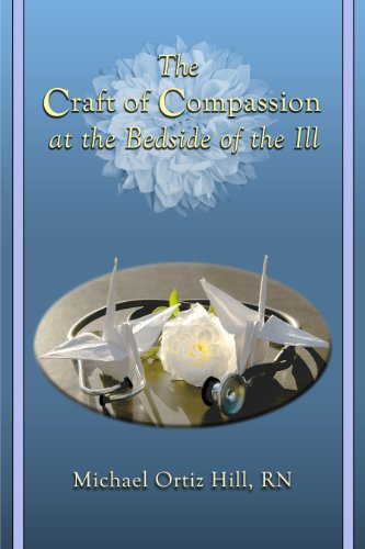 the-craft-of-compassion-at-the-bedside-of-the-ill