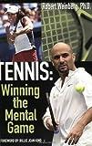 Weinberg, Robert: Tennis: Winning the Mental Game