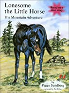 Lonesome the Little Horse: His Mountain…