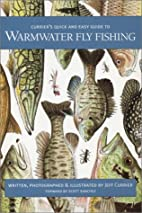 Currier's Quick and Easy Guide to Warmwater…