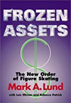 Frozen Assets: The New Order of Figure…