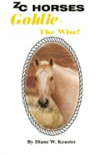 Zc Horses Goldie-the Wise by Diane W.…