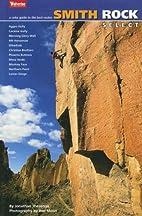 Smith Rock Select by Jonathan Thesenga