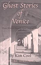 Ghost Stories of Venice by Kim Cool