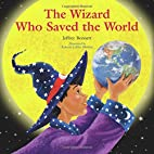 The Wizard Who Saved the World by Jeffrey…