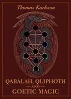 Qabalah, Qliphoth and Goetic Magic by Thomas…