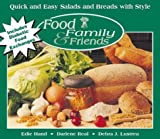 Hand, Edie: Quick and Easy Salads and Breads with Style (Food, Family & Friends Cookbook series)