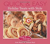 Hand, Edie: Quick and Easy Holiday Treats with Style (Food, Family & Friends Cookbook series)