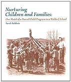 Nurturing Children and Families: One Model…