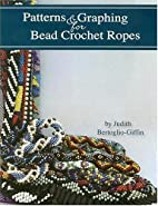 Patterns & Graphing for Bead Crochet Ropes…