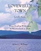 Lovewell's Town by Robert C. Williams