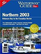 Waterway Guide Northern 2003: Delaware Bay…