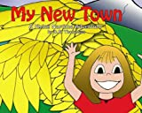 D.R. Thompson: My New Town: A Flying Naptime Adventure, Volume 1 (Flying Naptime Adventures)