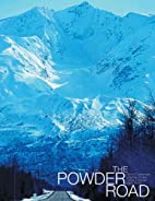 The Powder Road (Practical Handbook) by…