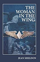 The Woman in the Wing by Jean Sheldon