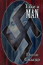 Like A Man by David Chacko