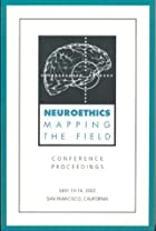 Neuroethics: Mapping the Field by Steven J.…