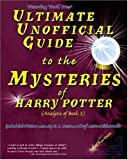Waters, Galadriel: Ultimate Unofficial Guide to the Mysteries of Harry Potter: Analysis of Book 5