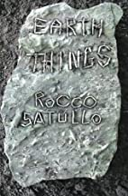 Earth Things by Rocco Satullo