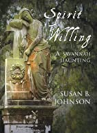 Spirit Willing: A Savannah Haunting by Susan…