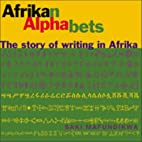 Afrikan Alphabets by Saki Mafundikwa