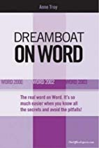 Dreamboat on Word: Word 2000, Word 2002,…