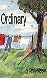 Carol Anderson: Ordinary