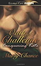Oath of Challenge: Conquering Kate by Marly…