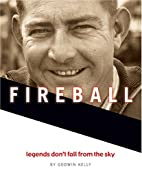 Fireball: Legends Don't Fall From the…