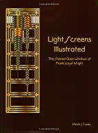 Light Screens Illustrated: The Stained Glass…