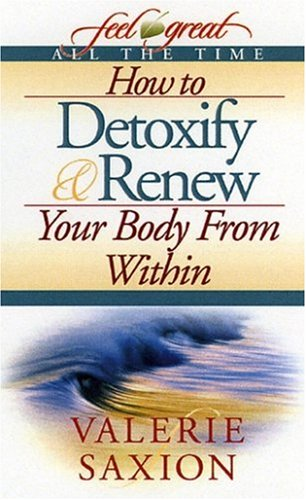 how-to-detoxify-renew-your-body-from-within