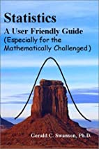 Statistics A User Friendly Guide (Especially…