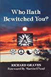 Richard Graves: Who Hath Bewitched You