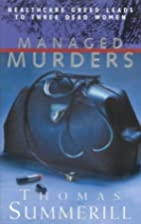 Managed Murders by Thomas S. Summerill