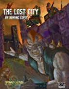 The Lost City by Dominic Covey