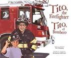 Tito, the Firefighter / Tito, el Bombero by…