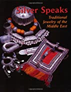 Silver Speaks: Traditional Jewelry of the…